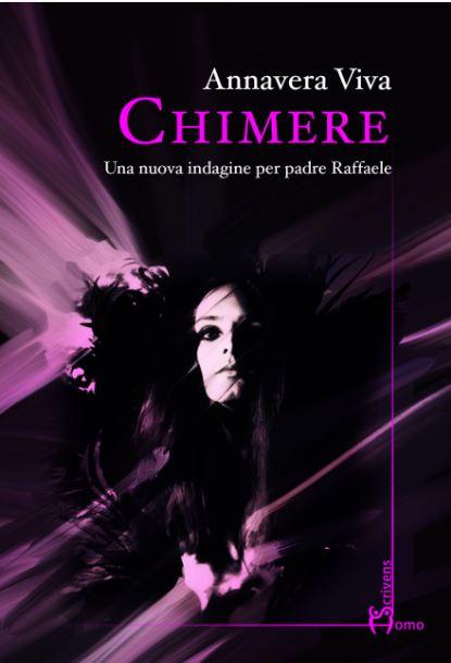 La copertina di Chimere, nuovo romanzo di Annavera Viva.