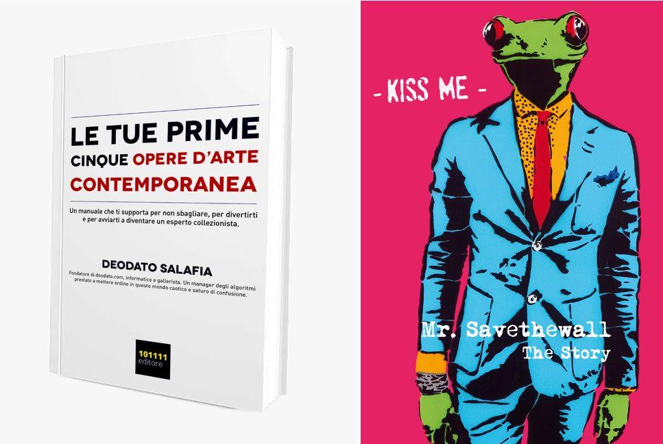 Le copertine dei due libri di Deodato Salafia e Mr Savethewall che hanno partecipato all'incontro di The Way Magazine. Per info: www.deodato.com