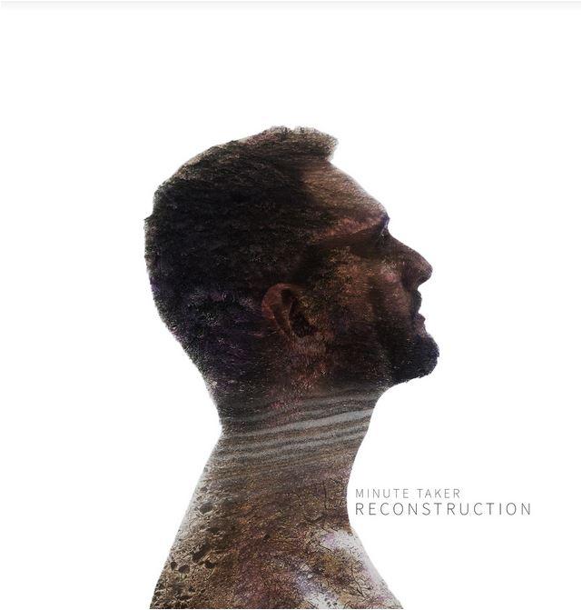 Il nuovo album di Minute Taker, Reconstruction, arriva dopo il boom di consensi del 2013.