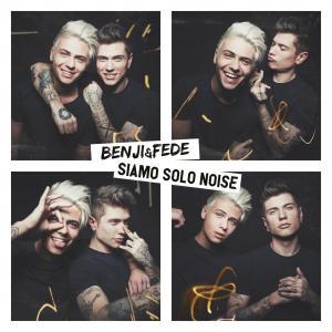 Benji & Fede al terzo album. Con Siamo Solo Noise, parafrasando un successo di Vasco Rossi, hanno voluto fare un omaggio a loro e ai loro fans.